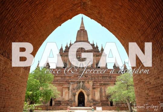 The Temple Fields of Bagan, Myanmar
