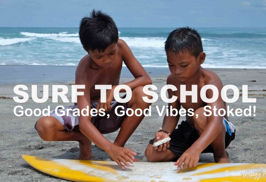 SURF TO SCHOOL | Good Grades, Good Vibes, Stoked!