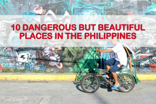 10 Dangerous But Beautiful Places In The Philippinestravel Trilogy