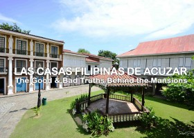 Las Casas Filipinas de Acuzar | The Two Sides of Controversy