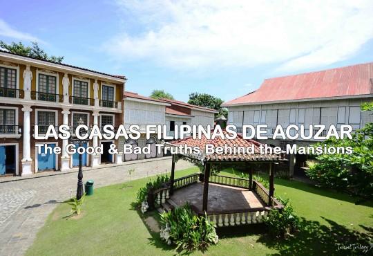 Las Casas Filipinas de Acuzar | The Two Sides of Controversy