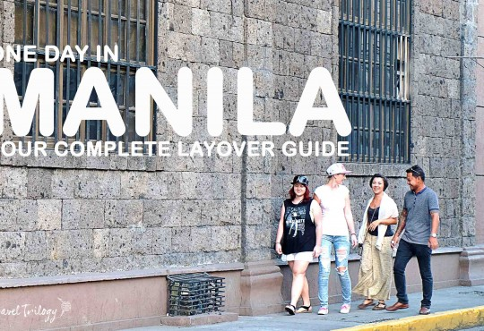 Manila for a Day | Layover Guide in Manila