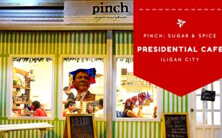 Pinch | Presidential Cafe in Iligan City