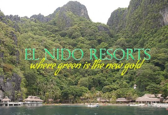 El Nido Resorts | Where Green is Gold